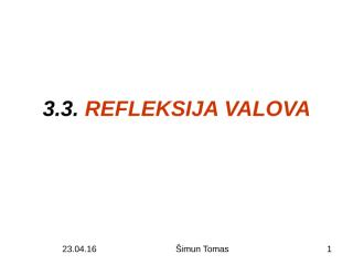 3.3. REFLEKSIJA VALOVA.pps