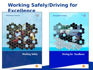 Driving for Excellence Presentation materials.ppt