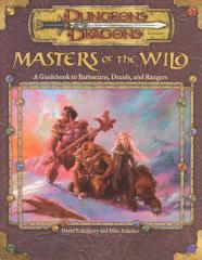 D&D 3.5 - Masters of the Wild - Barbarians, Druids & Rangers.pdf