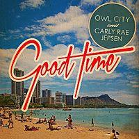 Owl City, Carly Rae Jepsen - Good Time (Lyric Video) (1).mp3
