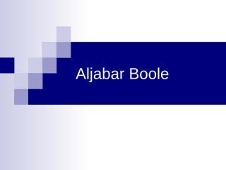 04_aljabar_boole.ppt