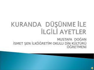 kurandadusunmeayetleri_mustafadogan_dindersi.com.ppt
