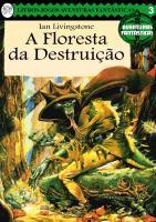 aventuras fantásticas 03 - a floresta da destruição.pdf