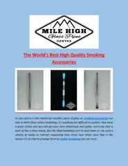 The_World_s_Best_High_Quality_Smoking_Accessories.PDF