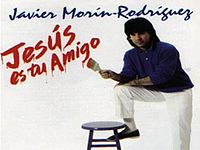 JAVIER MORIN RODRÍGUEZ - Jesús es tu Amigo - [Músi.3gp