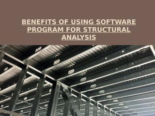 Benefits of Using Software Program for Structural Analysis.pptx