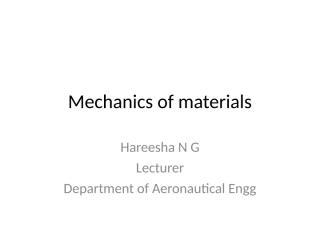 Mechanics of materials class notes.pps