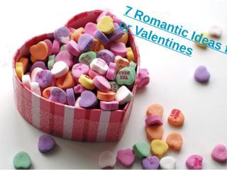 7 Romantic Ideas for Valentines.pptx