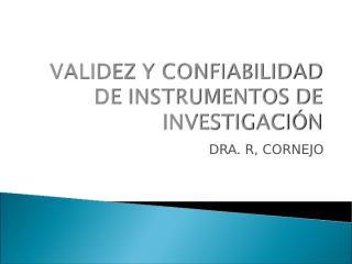 validez y confiabilidad de instrumentos de investigación 2013 copia.ppt