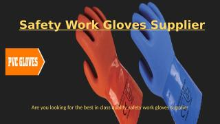 Safety Work Gloves Supplier.pptx
